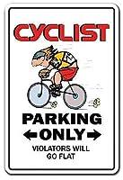 Cyclist Parking Only ティンサイン ポスター ン サイン プレート ブリキ看板 ホーム バーために