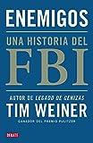 Enemigos : una historia del FBI