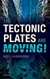 The Tectonic Plates are Moving! (English Edition)