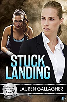 Stuck Landing (Bluewater Bay Book 11) by [Lauren Gallagher]