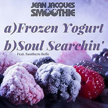 Frozen Yoghurt / Soul Searchin'