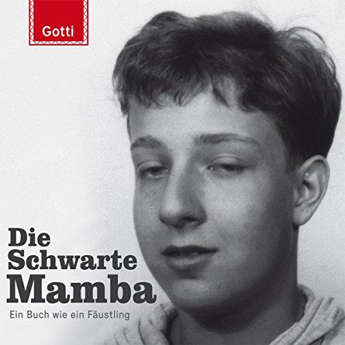 Die Schwarte Mamba: Ein Buch wie ein Fäustling Titelbild