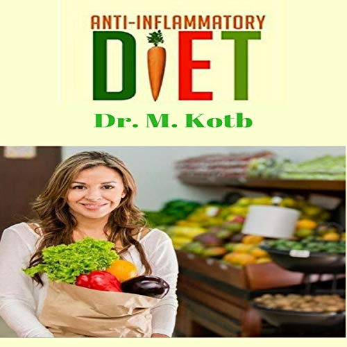 Anti Inflammatory Diet: No Hassle 14 Day Diet Plan for a Complete Immune System Recovery to Restore Your Glowing Health audiobook cover art