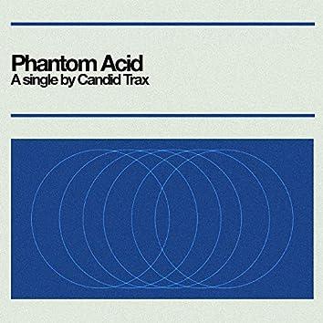 Phantom Acid