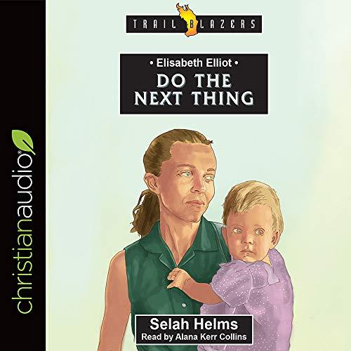 Elisabeth Elliot: Do the Next Thing cover art