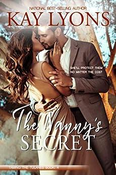 The Nanny's Secret (Taming The Tulanes Book 4) by [Kay Lyons]
