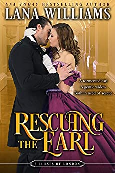 Rescuing the Earl (The Seven Curses of London Book 3) by [Lana Williams]