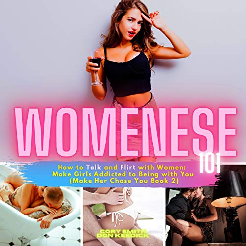 Womenese 101, How to Talk and Flirt with Women cover art