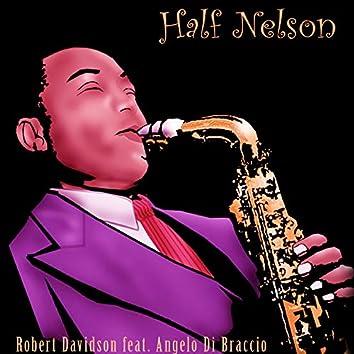Half Nelson (feat. Angelo Di Braccio)
