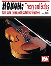 Mel Bay Hokum: Theory & Scales for Fiddle Tunes & Fiddle Improvisation