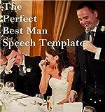 The Perfect Best Man Speech Template