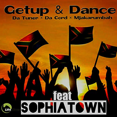 Get Up & Dance (feat. Sophiatown)