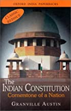 The Indian Constitution: Cornerstone of a Nation