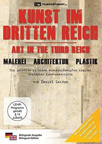 Kunst im Dritten Reich - Architektur, Plastik, Malerei (Neuauflage)