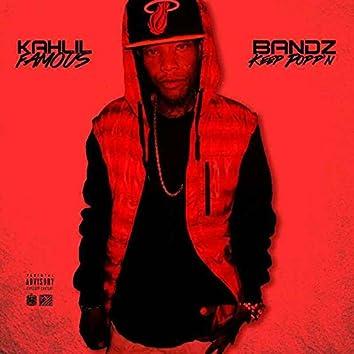 Bandz Keep Poppin