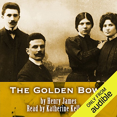The Golden Bowl                   By:                                                                                                                                 Henry James                               Narrated by:                                                                                                                                 Simon Prebble,                                                                                        Katherine Kellgren                      Length: 21 hrs and 39 mins     10 ratings     Overall 3.3