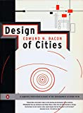 Design of Cities: Revised Edition - Edmund N. Bacon