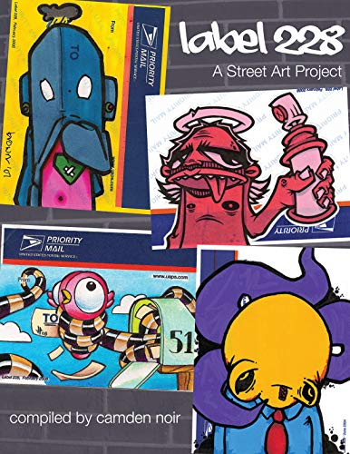 Label 228: A Street Art Project (English Edition)