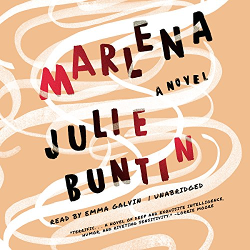 Marlena     A Novel              By:                                                                                                                                 Julie Buntin                               Narrated by:                                                                                                                                 Emma Galvin                      Length: 9 hrs and 38 mins     545 ratings     Overall 3.9