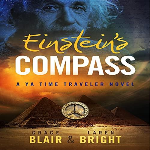 Einstein's Compass Audiobook By Grace Blair, Laren Bright cover art