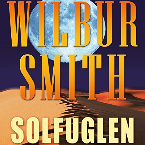 Solfuglen                   By:                                                                                                                                 Wilbur Smith                               Narrated by:                                                                                                                                 Fjord Trier Hansen                      Length: 19 hrs and 34 mins     Not rated yet     Overall 0.0