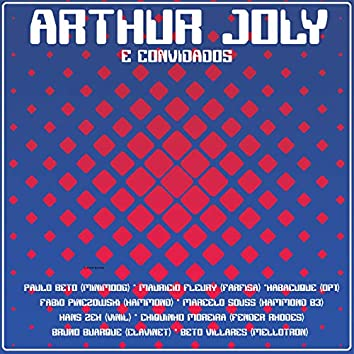 Arthur Joly e Convidados