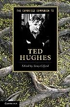 The Cambridge Companion to Ted Hughes (Cambridge Companions to Literature)