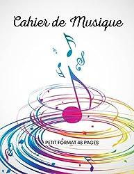 cahier de musique petit format: 17x22   carnet de partition 48 pages avec 10 portées musicales pour le solfège ou la composition   pour enfants et adultes débutants ou confirmés   couverture originale