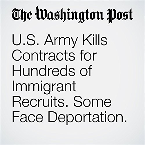 U.S. Army Kills Contracts for Hundreds of Immigrant Recruits. Some Face Deportation. copertina
