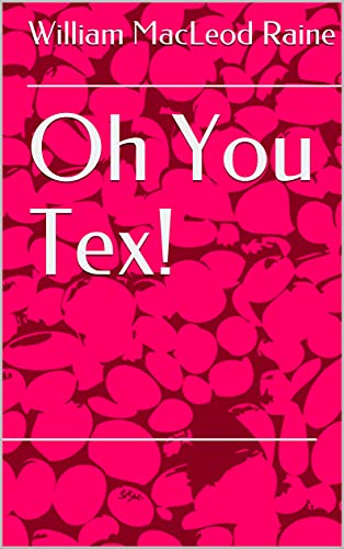 Oh You Tex! (English Edition)