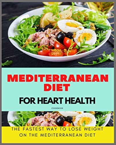 Paperback - Mediterranean Diet For Heart Health Cookbook: The Fastest Way...