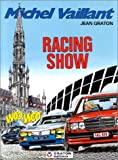Michel Vaillant, tome 46 - Racing show