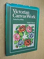Victorian Canvas Work: Berlin Wool Work