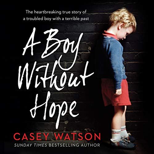 A Boy Without Hope audiobook cover art