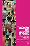 Nouveautes 2014 - Miniatures de Parfum
