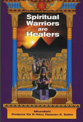 Spiritual Warriors Are Healers
