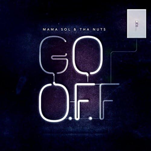Mama Sol & Tha N.U.T.S