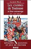 Les comtes de Toulouse et leur entourage