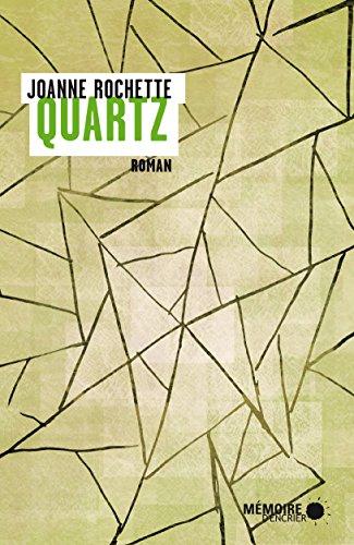 Quartz (French Edition)