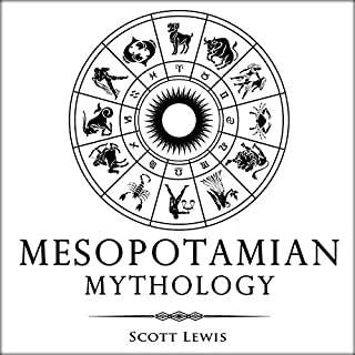 Mesopotamian Mythology: Classic Stories from the Sumerian Mythology, Akkadian Mythology, Babylonian Mythology and Assyrian Mythology audiobook cover art