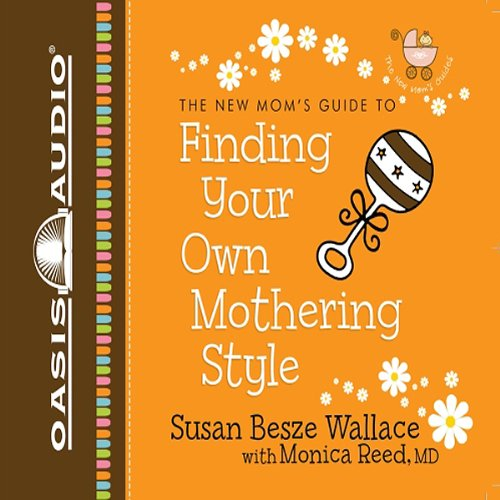 Finding Your Own Mothering Style audiobook cover art