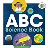 ABC Science Book (STEAM Baby for Infants and Toddlers)