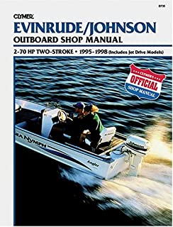 Evinrude/Johnson 2-Stroke Outboard Shop Manual: 2-70 Hp . 1995-1998 (Includes Jet Drive Models)