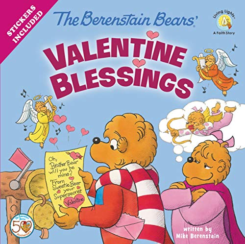 The Berenstain Bears' Valentine Blessings (Berenstain Bears/Living Lights: A Faith Story)