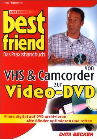 Von VHS & Camcorder zur Video-DVD