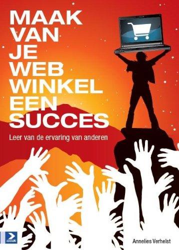 Maak van je webwinkel een succes: leer van de ervaring van anderen