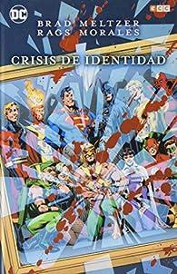 Crisis de identidad par Brad Meltzer