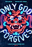 ONLY GOD Forgives - Ryan Gosling – Movie Wall Art Poster