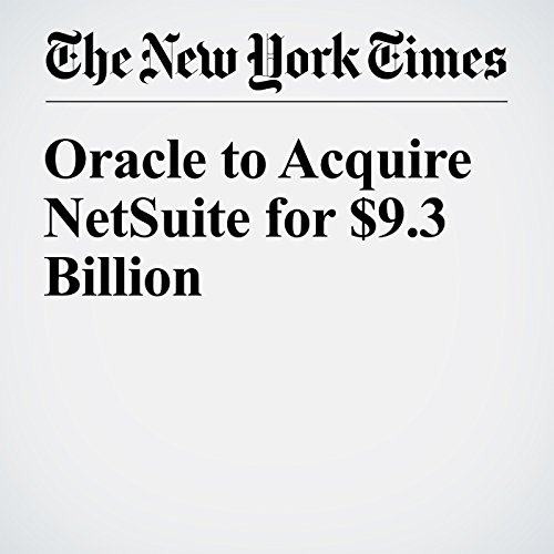Oracle to Acquire NetSuite for $9.3 Billion audiobook cover art