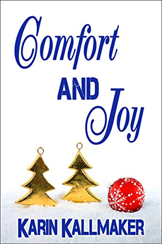 Comfort and Joy (A Holiday Romance)